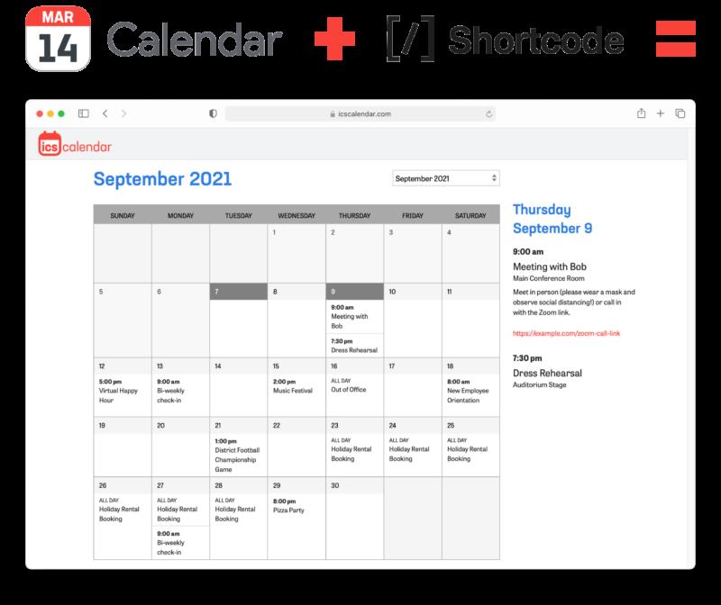 Your existing calendar software plus a simple shortcode equals a no-maintenance WordPress calendar